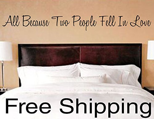 All Because Two People Fell In Love vinyl wall decal sticker romantic quote