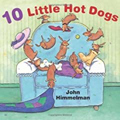 """One little hot dog sitting on a chair...                       """"I want a friend to sit with me!""""                       Two little hot dogs sitting on a chair...              One by one, more little hot dogs join the group unti..."""