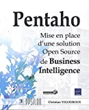 Pentaho - Mise en place d'une solution Open Source de Business Intelligence