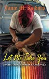 Let Me Take You (Una Historia de Familia y Amor) (Volume 1)