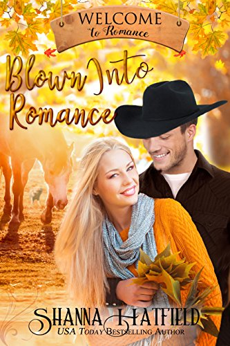 Blown Into Romance (Welcome to Romance Book 4)