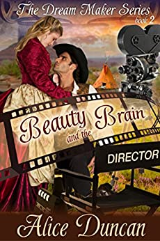 Beauty and the Brain (The Dream Maker Series, Book 2) by [Duncan, Alice]