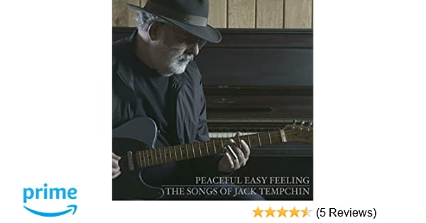 Eagles Peaceful easy feeling Music To Inspire You t