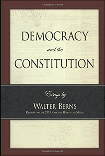 democracy and the constitution  essays by walter berns  landmarks    democracy and the constitution  essays by walter berns  landmarks of contemporary political thought   walter berns      amazon com  books