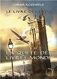 Le Livre des Lieux - La Quête des Livres-Monde 2
