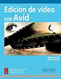 img - for Edicion de video con Avid/ Video with Avid Edition (Spanish Edition) by Steve Bayes (2009-01-22) book / textbook / text book