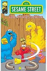 Sesame Street Comics: Many Friendly Neighbors Kindle Edition