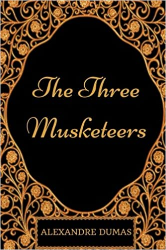 The Three Musketeers By Alexandre Dumas Illustrated Alexandre