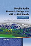 img - for By Adrian Graham - Mobile Radio Network Design in the VHF and UHF Bands: A Practical (2007-01-17) [Hardcover] book / textbook / text book