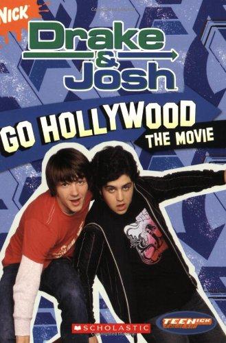 Drake And Josh: Chapter Book #3: Go Hollywood (Teenick) (Bk. 3)