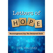 Letters of Hope: Encouragement For The Bereaved Child