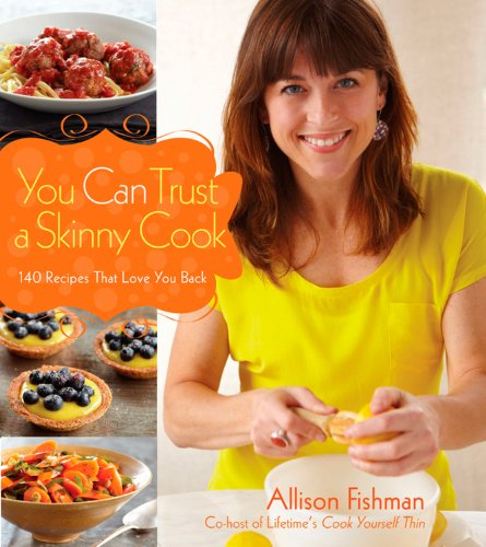 You Can Trust a Skinny Cook