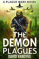 The Demon Plagues (Plague Wars Series Book 4) (English Edition)