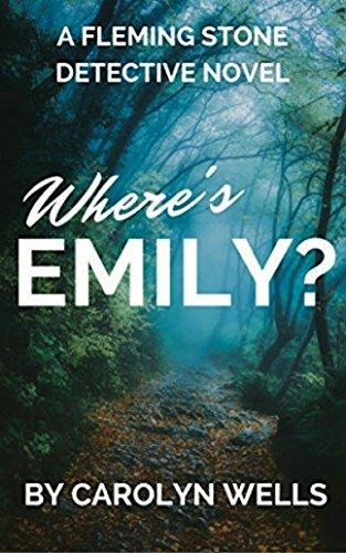 Where's Emily? (Fleming Stone Book 23)