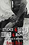 Sticks & Stones, Bullets & Bones (The Devil's Apostles MC Book 2)