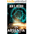 In Absentia: A Demon's Apprentice Anthology (The Demon's Apprentice)