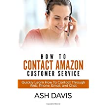 How to Contact Amazon Customer Service: Quickly Learn How to Contact Through Web, Phone, Email, and Chat