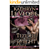 Tender is the Knight (The D'Vant Bloodlines)