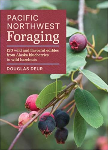 |BETTER| Pacific Northwest Foraging: 120 Wild And Flavorful Edibles From Alaska Blueberries To Wild Hazelnuts (Regional Foraging Series). surges pequeno todas alquiler travel material power