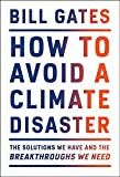 How to Avoid a Climate Disaster: The Solutions We