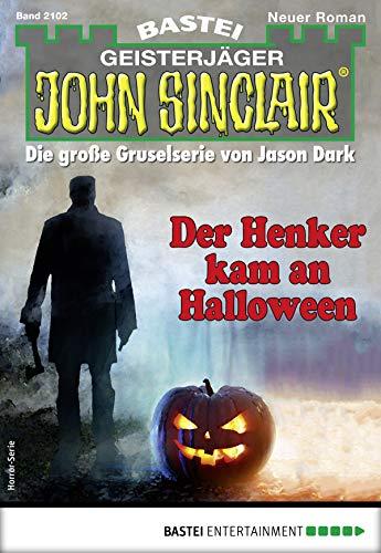 John Sinclair 2102 - Horror-Serie: Der Henker kam