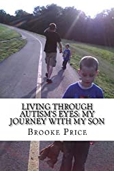 Living Through Autism's Eyes: My Journey With My Son