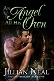An Angel All His Own (The Gifted Realm Book 5)