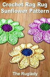 Crochet Rag Rug Sunflower Pattern (How to Make a Rag Rug Book 4) (English Edition)