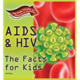AIDS & HIV: The Facts for Kids