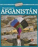 Descubramos Afganistán, Kathleen Pohl and Susan Nations, 0836890574