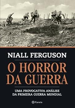 O horror da guerra por [Ferguson, Niall]
