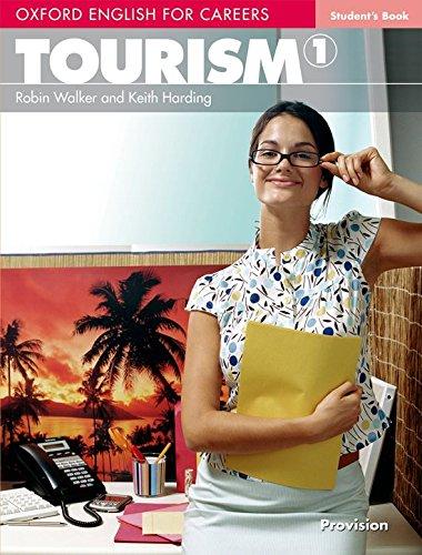 Oxford english for careers. Tourism. Student's book. Per le Scuole superiori. Con espansione online: Tourism 1. Student's Book