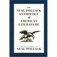 The Neal Pollack Anthology of American Literature
