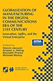 Globalization of Manufacturing in the Digital Communications Era of the 21st Century : Innovation, Agility, and the Virtual Enterprise, , 1489901248