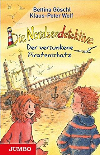Die Nordseedetektive: Der versunkene Piratenschatz