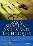 img - for Basic Surgical Skills and Techniques book / textbook / text book