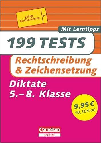 199 Tests Deutsch Rechtschreibung Und Zeichensetzung Diktate Für