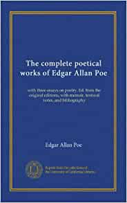 poe essay on poetry Poe's stature as a major figure in world literature is primarily based on his ingenious and profound short stories, poems, and critical theories, which established.