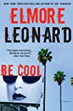 Be Cool, Elmore Leonard, 0060777060