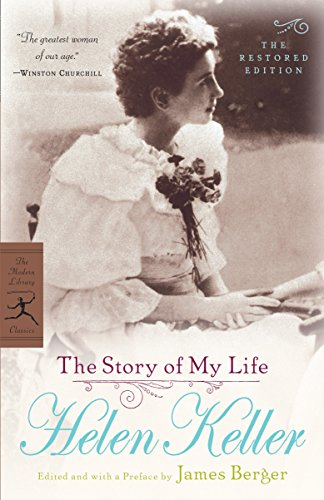 The Story of My Life: The Restored Edition (Modern Library Classics)