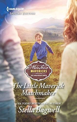 The Little Maverick Matchmaker (Montana Mavericks: The Lonelyhearts Ranch Book 2641)