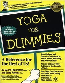 Yoga For Dummies by Feuerstein Ph.D., Georg, Payne Ph.D ...