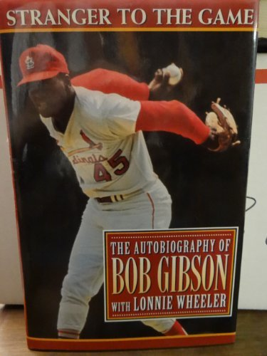 Alien to the Game: The Autobiography of Bob Gibson