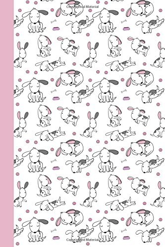 Sketch Journal: Puppy Life (White and Pink) 6x9 - Pages are LINED ON THE BOTTOM THIRD with blank space on top (Dogs & Puppies Sketch Journal Series)