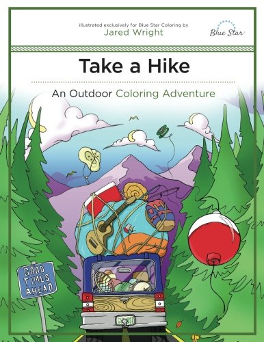 Take a Hike: An Outdoor Coloring  Adventure