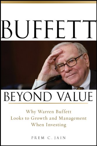 Buffett Beyond Value  Why Warren Buffett Looks To Growth And Management When Investing  English Edition