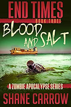Download for free End Times III: Blood and Salt