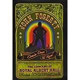 John Fogerty: Comin' Down the Road - The Concert at Royal Albert Hall