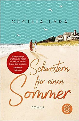 https://www.amazon.de/Schwestern-f%C3%BCr-einen-Sommer-Roman/dp/3596296625/ref=sr_1_1?s=books&ie=UTF8&qid=1524251198&sr=1-1&keywords=schwestern+f%C3%BCr+einen+sommer