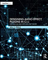 Designing Audio Effect Plugins in C++, 2nd Edition Cover